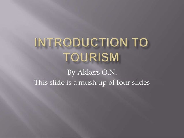 Introduction to tourism by Akkers Nelson