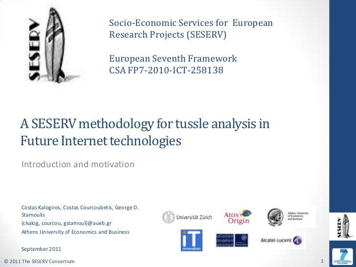 Socio-Economic Services for  European Research Projects (SESERV)<br />European Seventh Framework  <br />CSA FP7-2010-ICT-2...