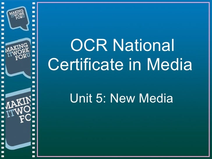 Introduction To Unit 5 New Media