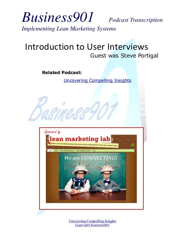 Business901 Podcast Transcription Implementing Lean Marketing Systems Uncovering Compelling Insights Copyright Business901...