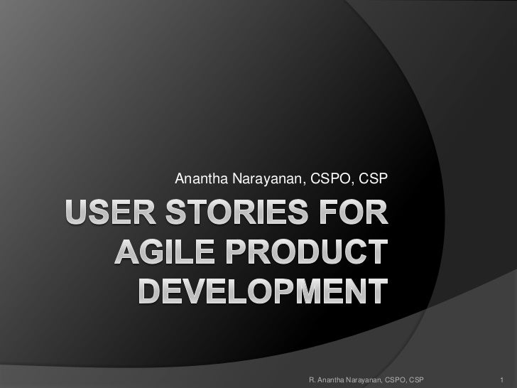 Introduction To User Stories For Agile Product Development