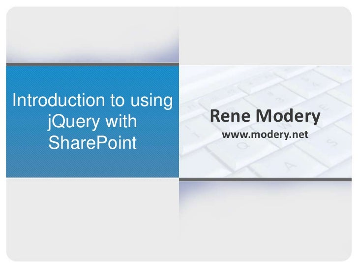 Introduction to using jQuery with SharePoint