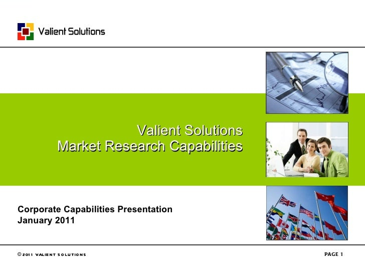 Valient Solutions Market Research -- Cost Effective, Global Market Research Solutions