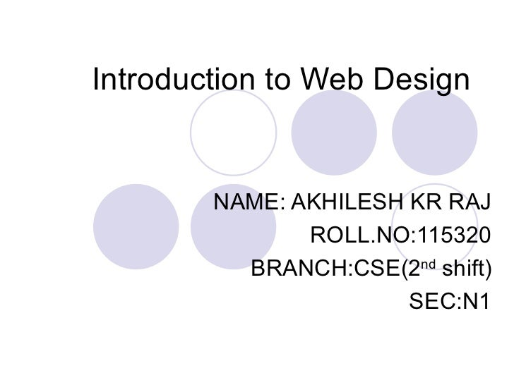 an introduction to website design 2018-3-30  introduction to web design online course  final project: build a website prerequisites completion of the html course (h101) or xhtml course (h401).