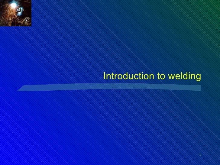 Introduction to welding                      1