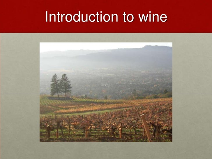 Introduction to wine<br />