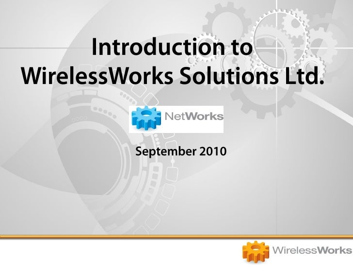 Introduction To Wirelss Works   Net Works September 2010