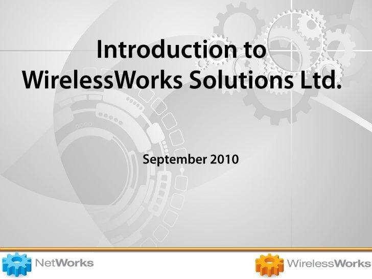 Introduction To WirelssWorks   Net Works Version 1