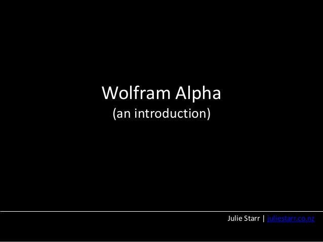 Introduction to Wolfram Alpha