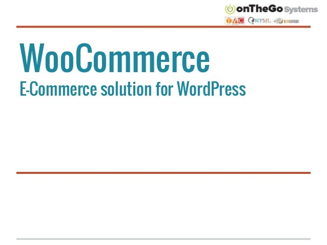 WooCommerce E-Commerce solution for WordPress