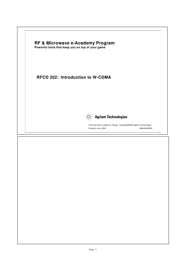 RF & Microwave e-Academy Program Powerful tools that keep you on top of your game      RFCD 202: Introduction to W-CDMA   ...