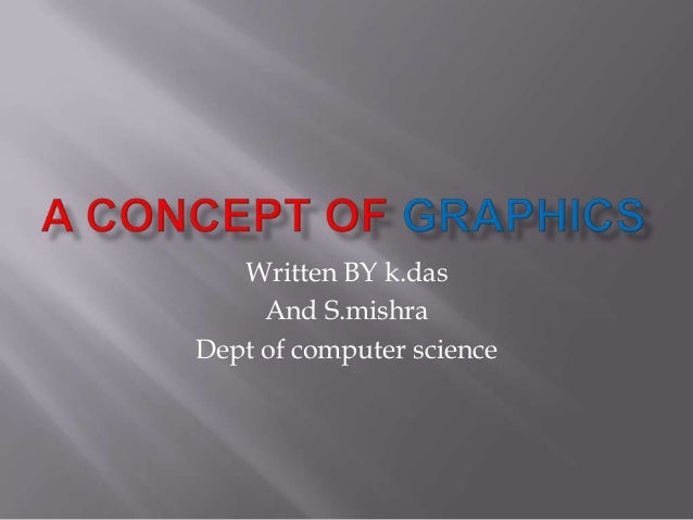 A concept of graphics