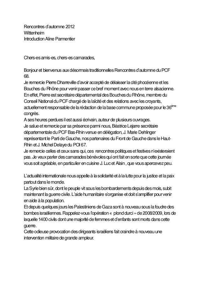Rencontres d'automne 2012WittenheimIntroduction Aline ParmentierChers-es amis-es, chers-es camarades,Bonjour et bienvenus ...