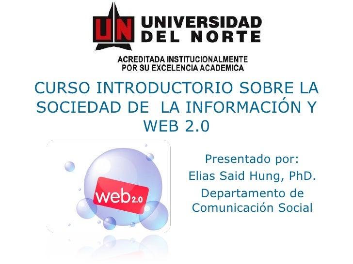 CURSO INTRODUCTORIO SOBRE LA SOCIEDAD DE  LA INFORMACIÓN Y WEB 2.0.