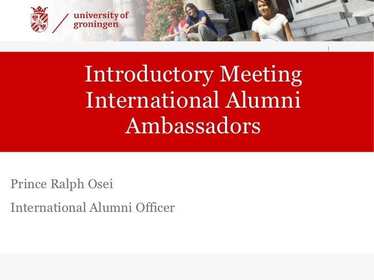 Introductory Meeting International Alumni Ambassadors | Prince Ralph Osei International Alumni Officer