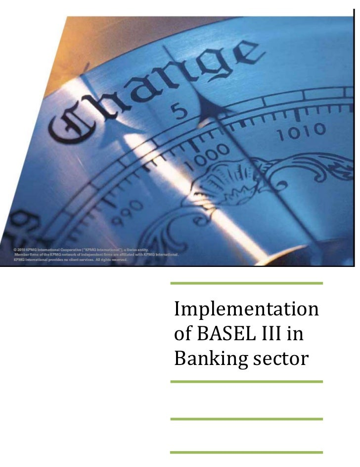 Implementationof BASEL III inBanking sector