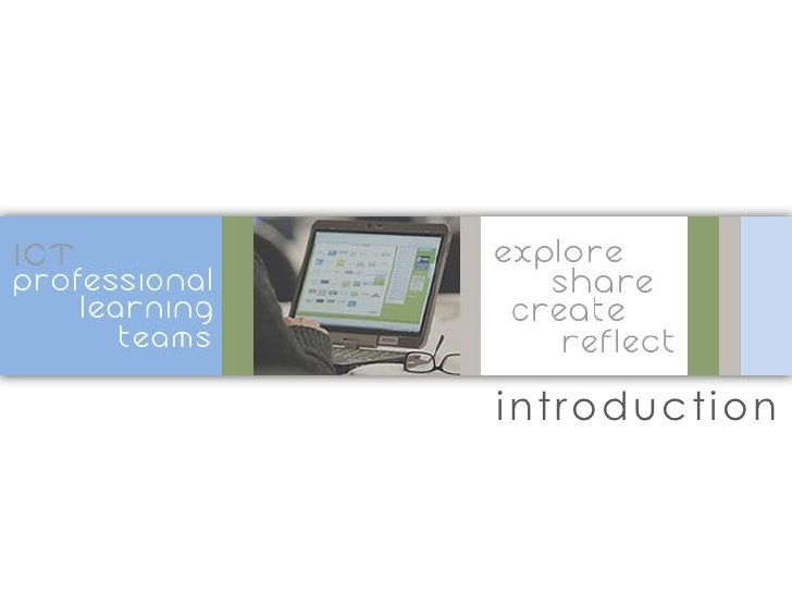 ICT Professional Learning Teams Introduction