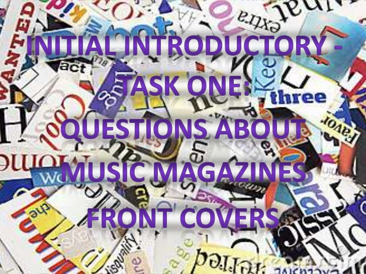 1.   Identify the features/characteristics they all have:    Masthead -    Main Image -    Main Cover line & Cover line...