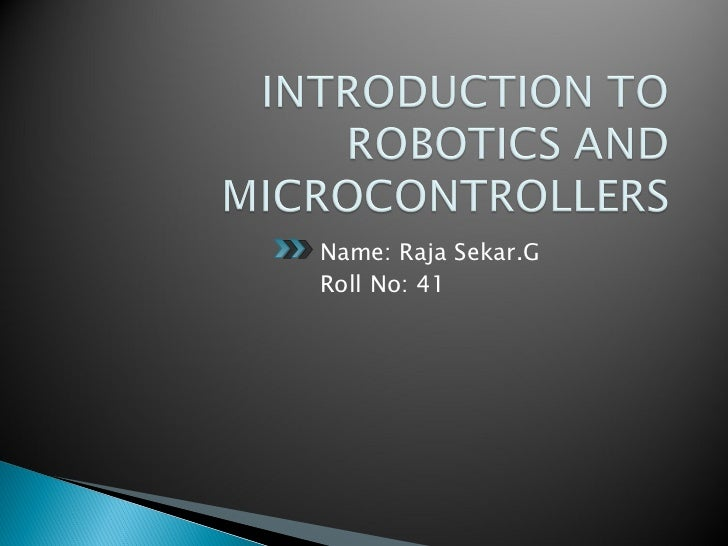 Introducttion to robotics and microcontrollers