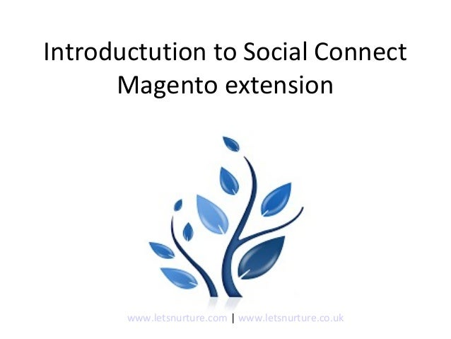 Introductution to social connect Magento extension