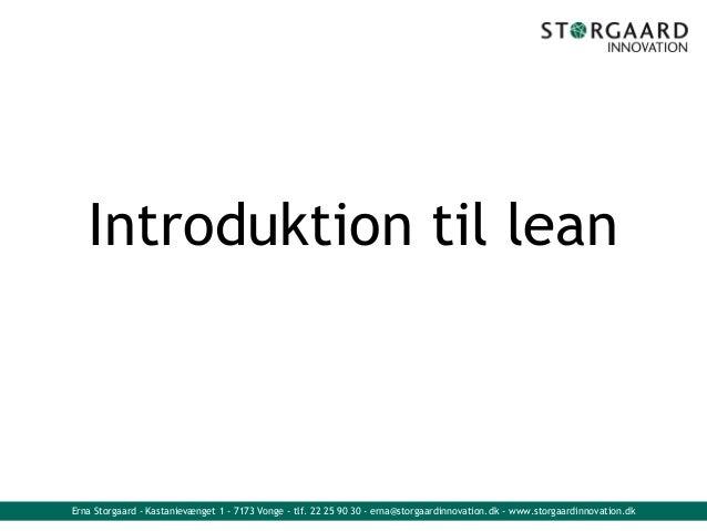 LEAN INTRODUKTION, IMPLEMENTERING, LEAN VÆRKTØJER OG METODER