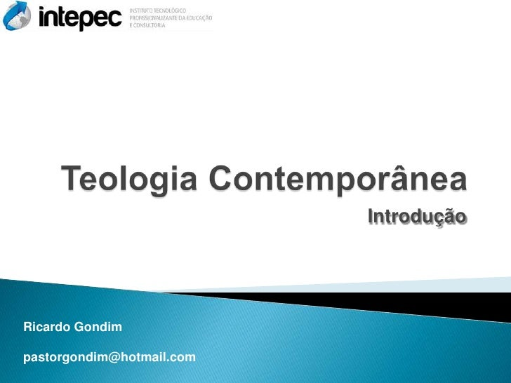 IntroduçãoRicardo Gondimpastorgondim@hotmail.com