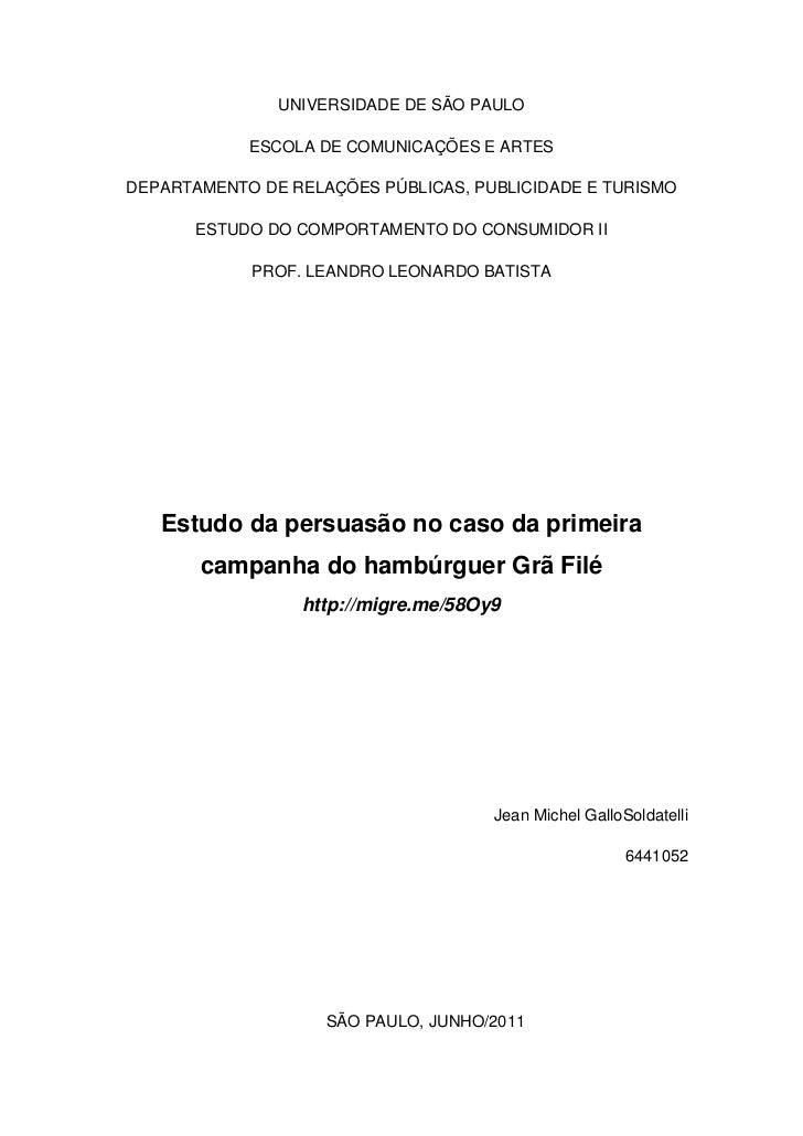 UNIVERSIDADE DE SÃO PAULO            ESCOLA DE COMUNICAÇÕES E ARTESDEPARTAMENTO DE RELAÇÕES PÚBLICAS, PUBLICIDADE E TURISM...