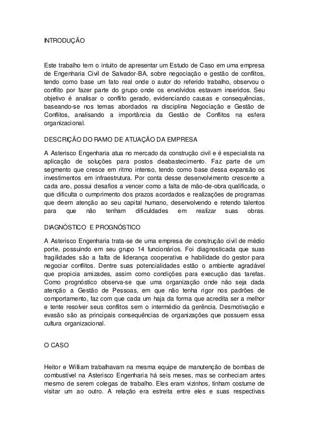INTRODUÇÃO  Este trabalho tem o intuito de apresentar um Estudo de Caso em uma empresa  de Engenharia Civil de Salvador-BA...