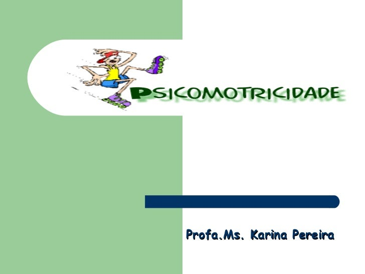 Profa.Ms. Karina Pereira