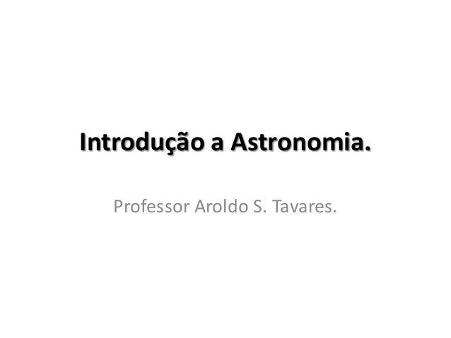 Introdução a Astronomia