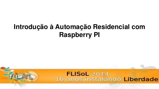 Introdução à Automação Residencial com Raspberry PI