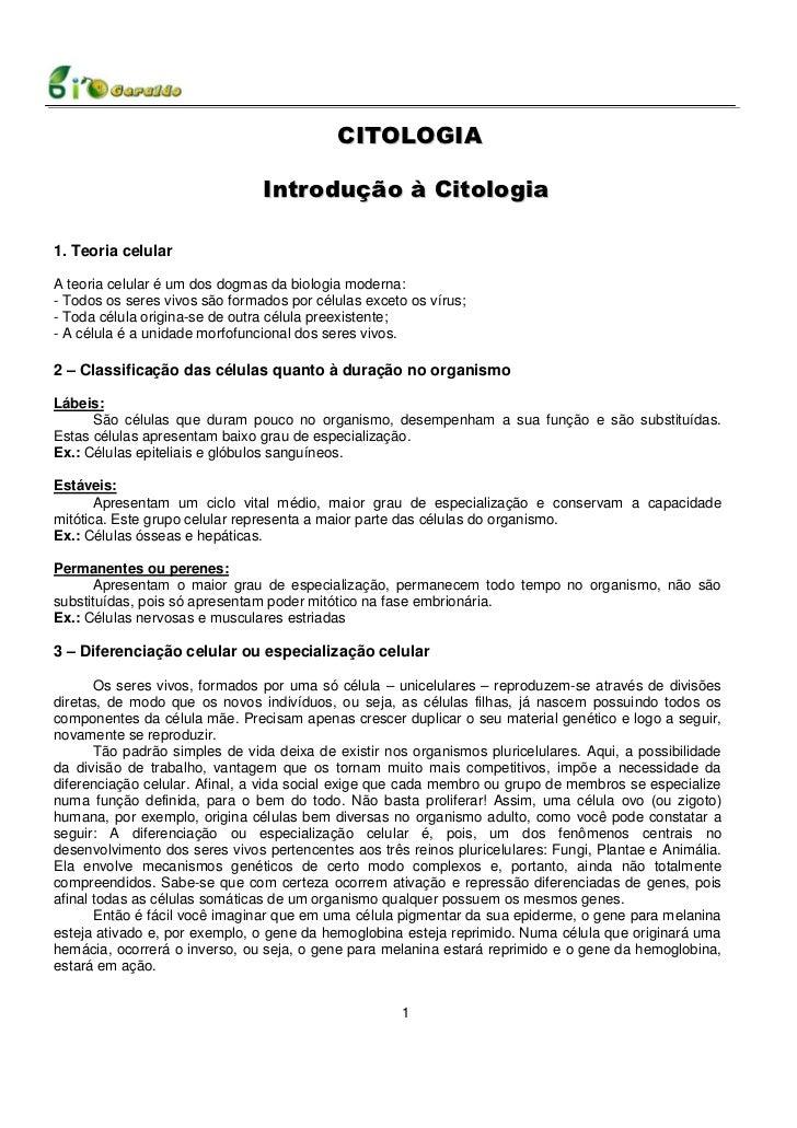 CITOLOGIA                                Introdução à Citologia1. Teoria celularA teoria celular é um dos dogmas da biolog...