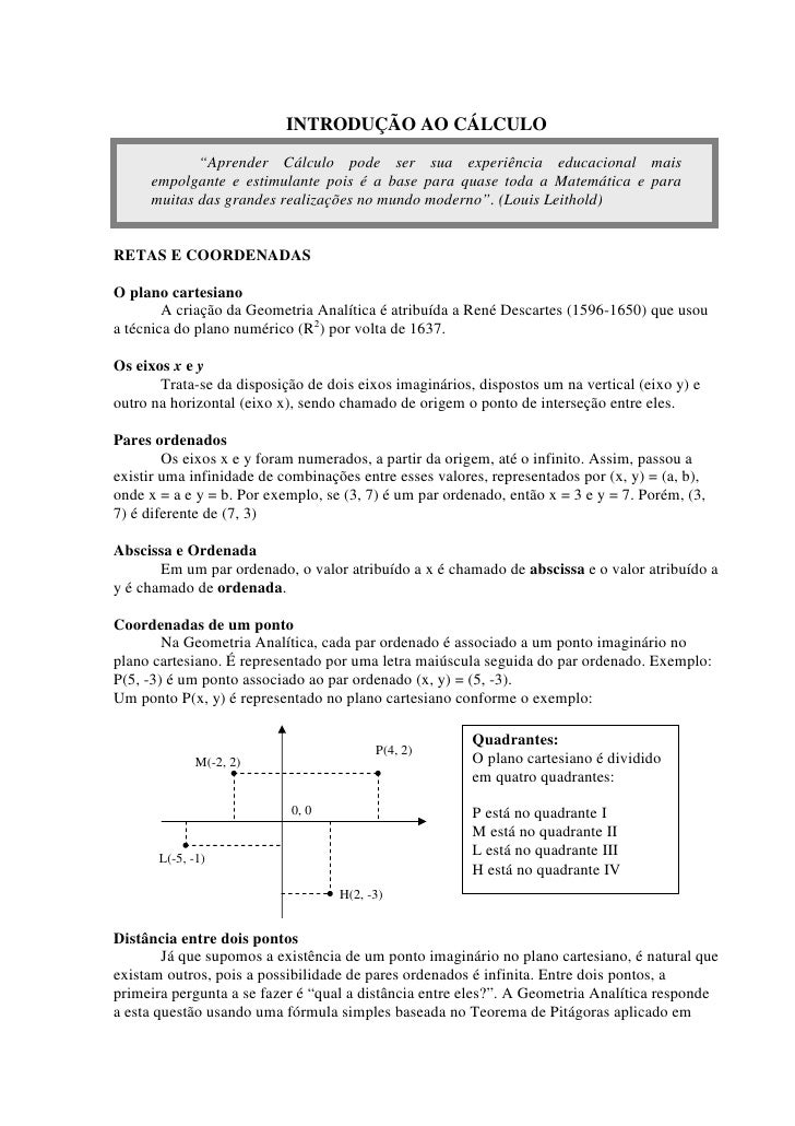 """INTRODUÇÃO AO CÁLCULO             """"Aprender Cálculo pode ser sua experiência educacional mais      empolgante e estimulant..."""