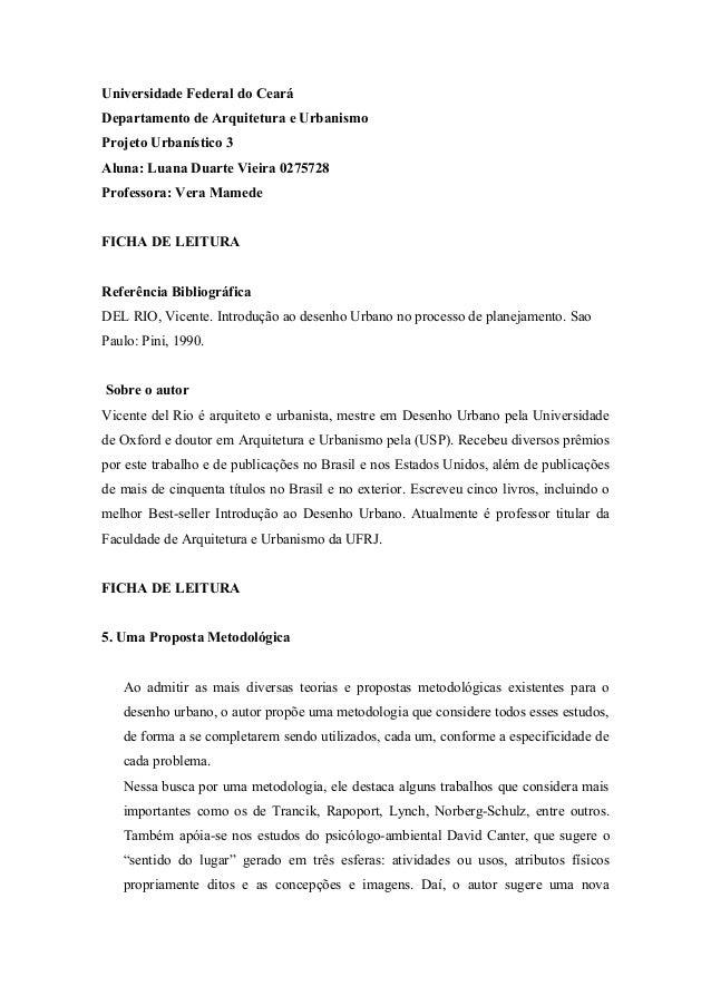 Universidade Federal do Ceará Departamento de Arquitetura e Urbanismo Projeto Urbanístico 3 Aluna: Luana Duarte Vieira 027...
