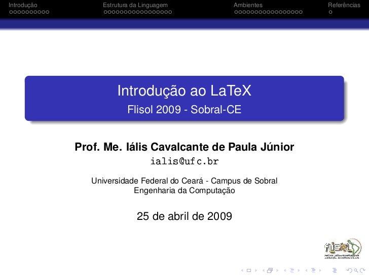 Introdução         Estrutura da Linguagem           Ambientes      Referências                            Introdução ao La...