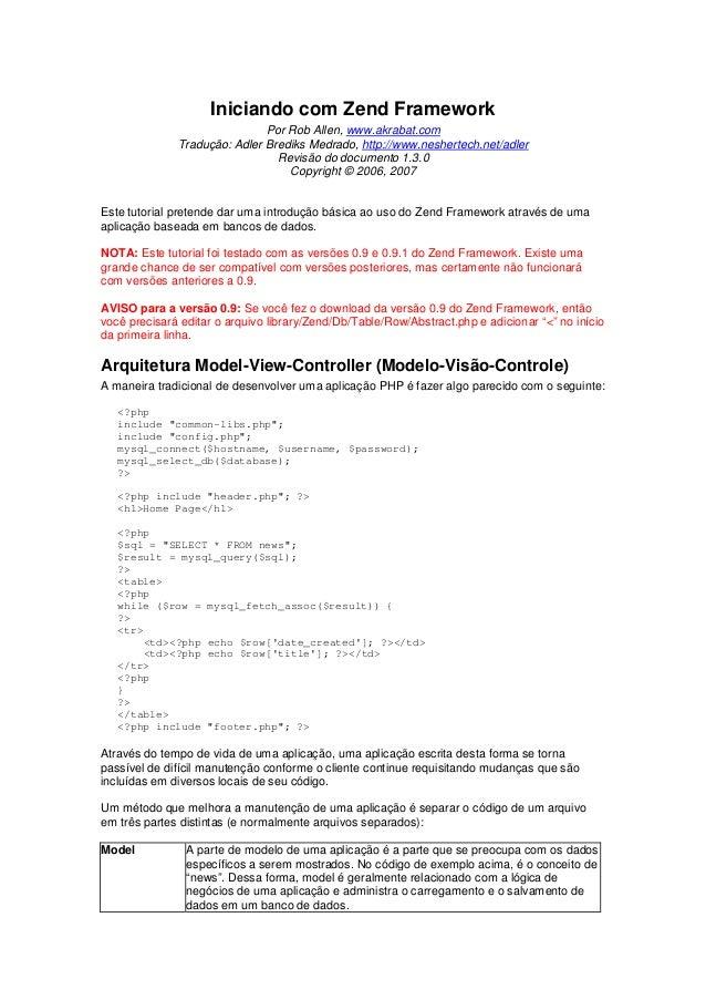 Iniciando com Zend Framework                              Por Rob Allen, www.akrabat.com              Tradução: Adler Bred...