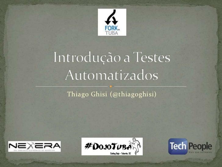 Introdução a testes automatizados
