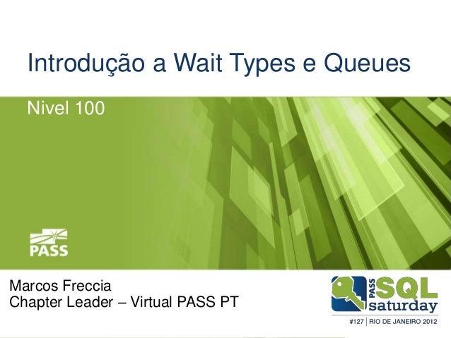Introdução a wait types e queues