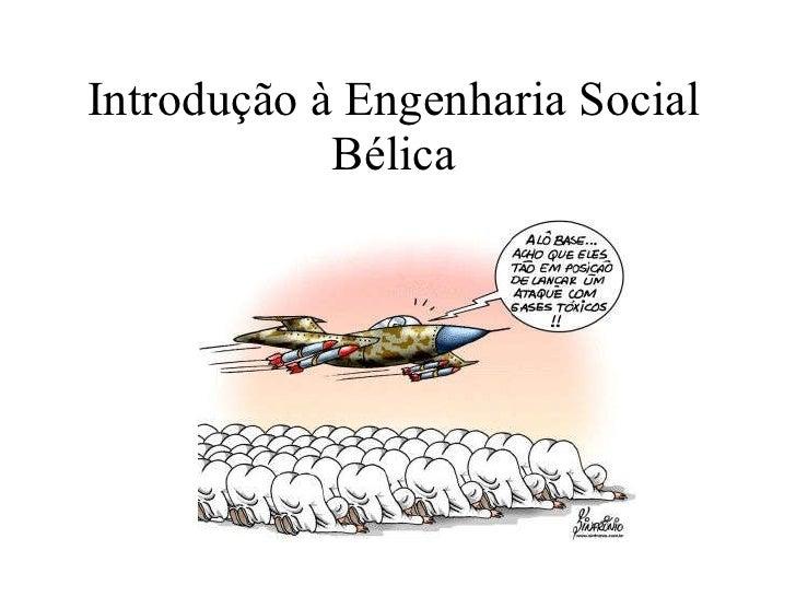 Introdução à Engenharia Social Bélica