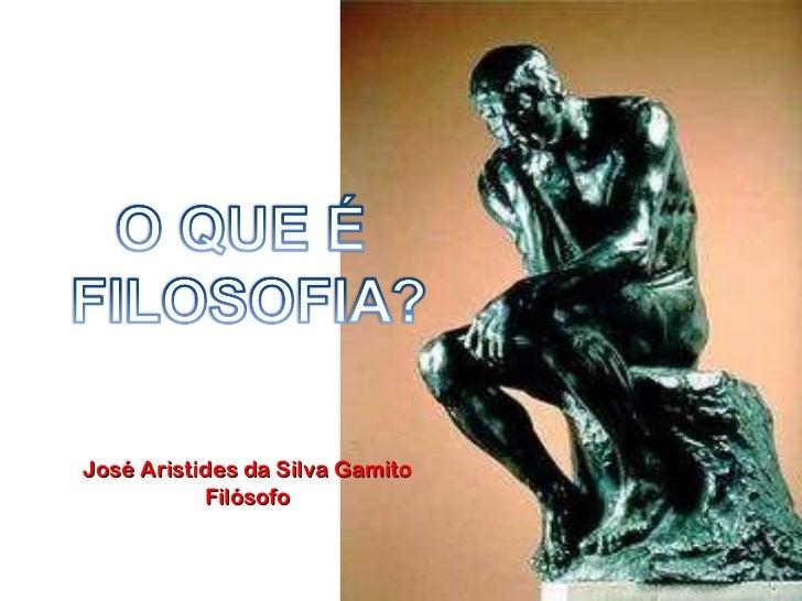 José Aristides da Silva Gamito Filósofo