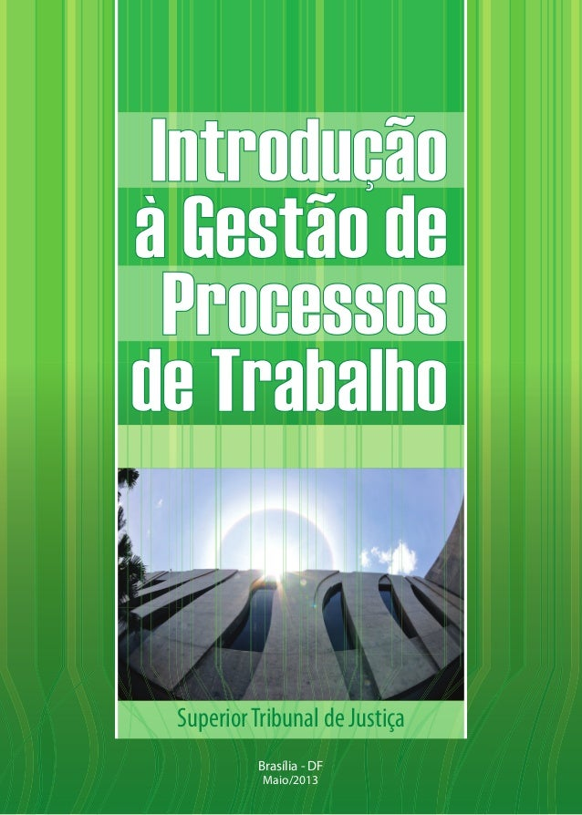 Superior Tribunal de Justiça Brasília - DF Maio/2013