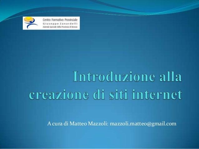 A cura di Matteo Mazzoli: mazzoli.matteo@gmail.com