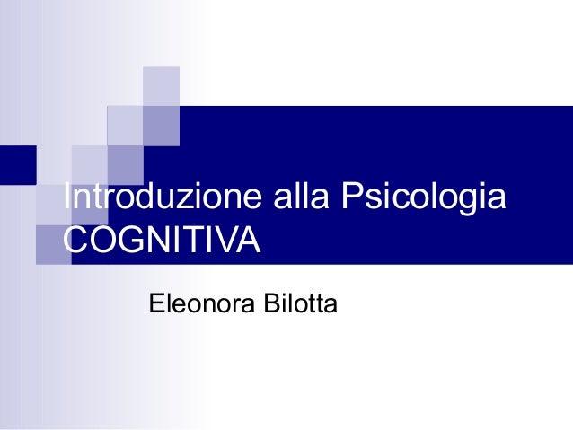 Introduzione allapsicologiacognitiva
