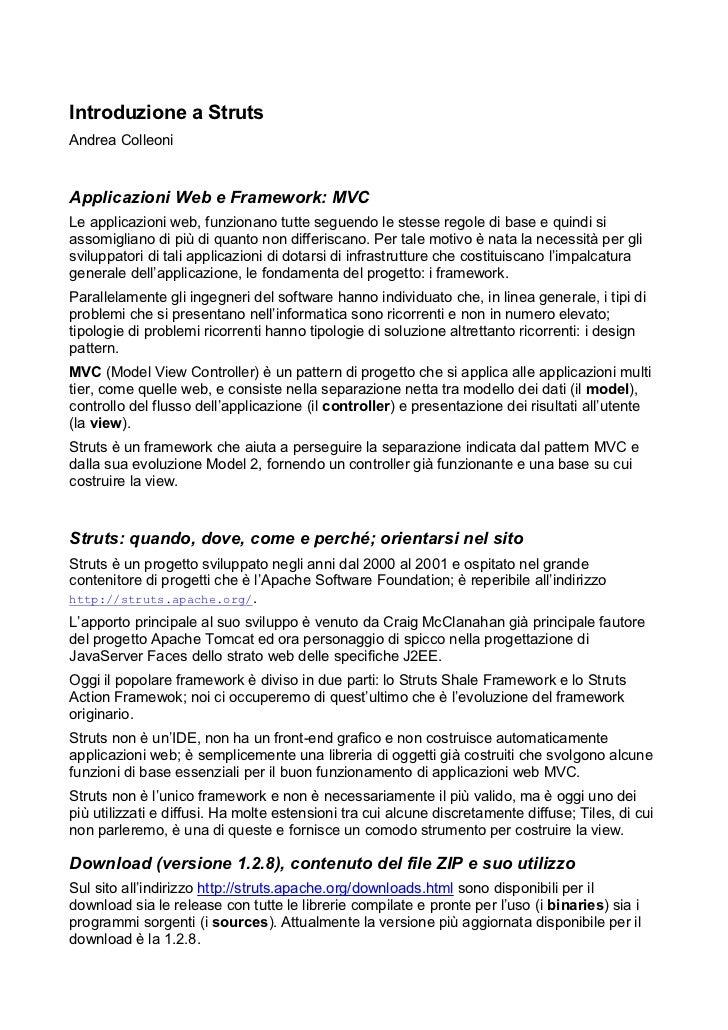 Introduzione a StrutsAndrea ColleoniApplicazioni Web e Framework: MVCLe applicazioni web, funzionano tutte seguendo le ste...