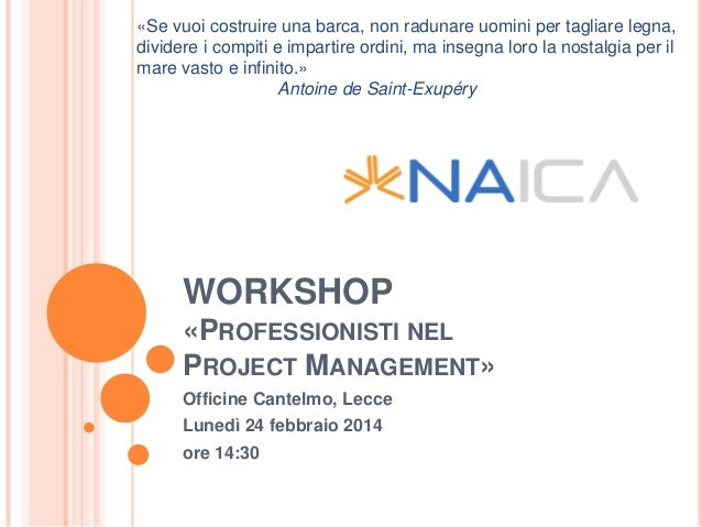 "Workshop ""Professionisti nel Project Management"" - Lecce_20140214"