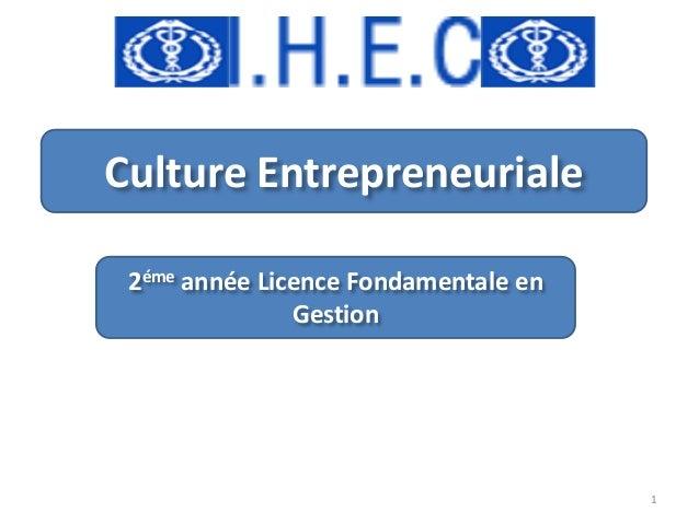 Culture Entrepreneuriale 2éme année Licence Fondamentale en Gestion  1