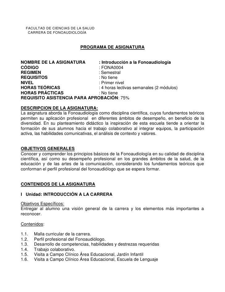 FACULTAD DE CIENCIAS DE LA SALUD    CARRERA DE FONOAUDIOLOGÍA                                  PROGRAMA DE ASIGNATURA   NO...