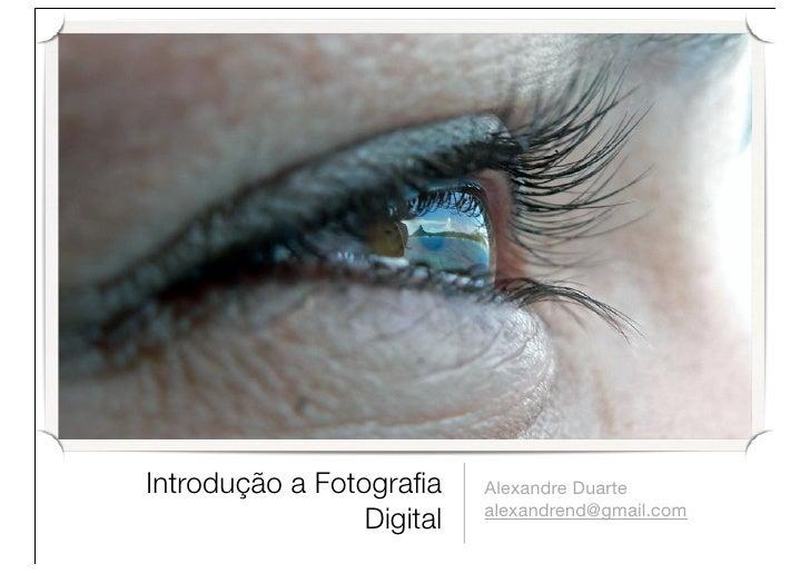 Introdução a Fotografia Digital
