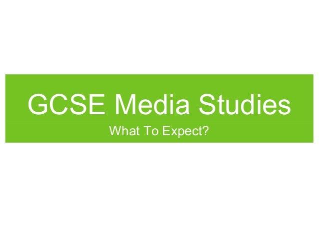 GCSE Media Studies What To Expect?