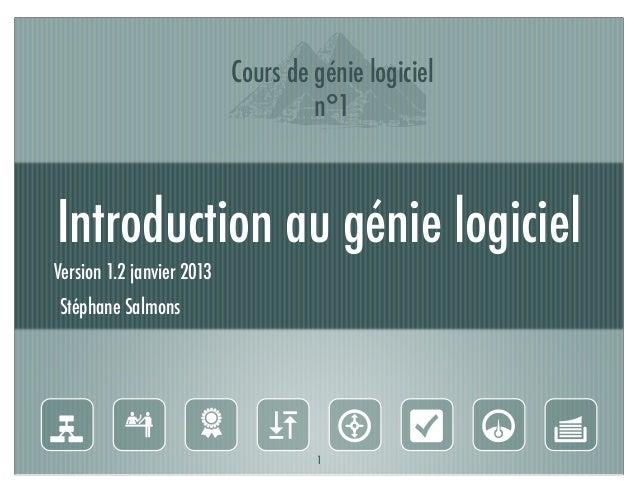I                           Cours de génie logiciel                                    n°1Introduction au génie logicielVe...